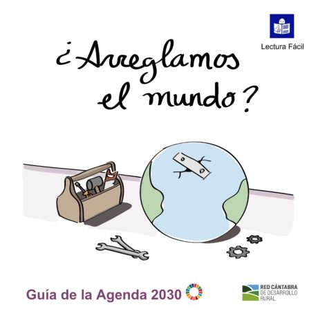 Descarga la guía sobre la Agenda 2030 (ODS) en lectura fácil