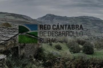 Comunicado de la Junta Directiva de la Red Cántabra de Desarrollo Rural