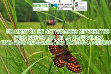 #SemanaSanta con Naturea Cantabria,  todo tipo de actividades para descubrir la Naturaleza de Cantabria